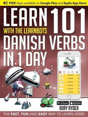 Learn 101 Danish Verbs in 1 Day with the Learnbots