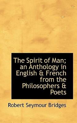 Spirit of Man; An Anthology in English & French from the Phi
