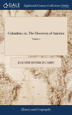 Columbus; or, The Discovery of America