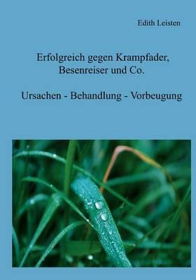 Erfolgreich Gegen Krampfader, Besenreiser Und Co.