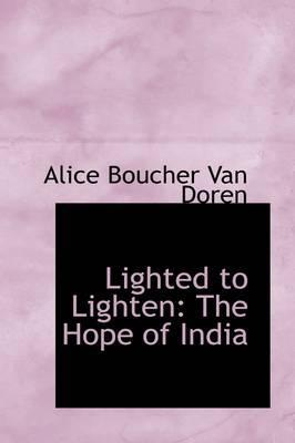 Lighted to Lighten