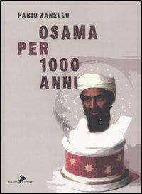 Osama per 1000 anni