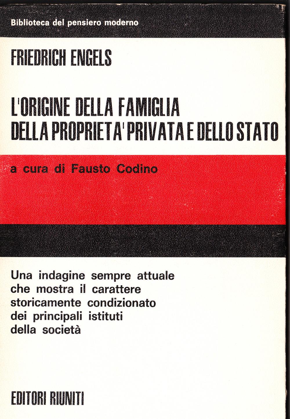 L'origine della famiglia della proprietà privata e dello stato