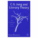 C.G. Jung and Literary Theory