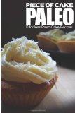 Piece of Cake Paleo ...
