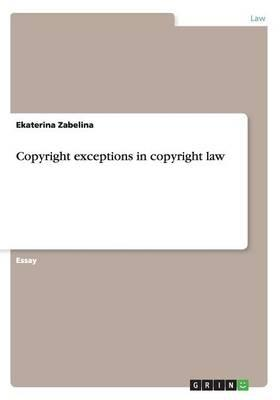 Copyright exceptions in copyright law