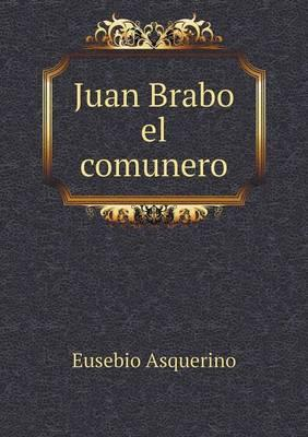 Juan Brabo El Comunero
