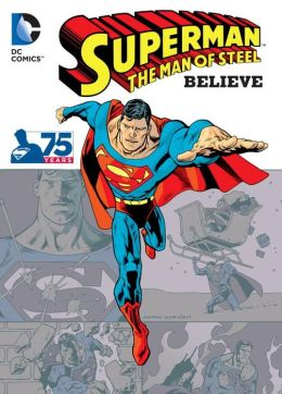 Superman: The Man of...