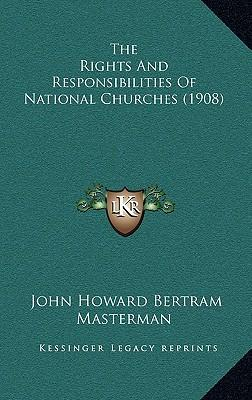 The Rights and Responsibilities of National Churches (1908)