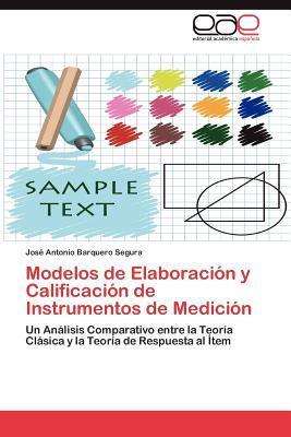 Modelos de Elaboración y Calificación de Instrumentos de Medición