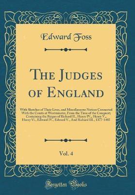 The Judges of England, Vol. 4