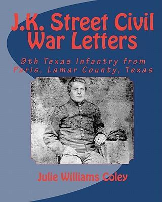 J. K. Street Civil War Letters