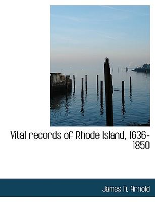 Vital records of Rhode Island, 1636-1850