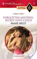 Forgotten Mistress, Secret Love-Child