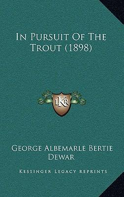 In Pursuit of the Trout (1898)