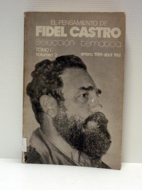 El pensamiento de Fidel Castro