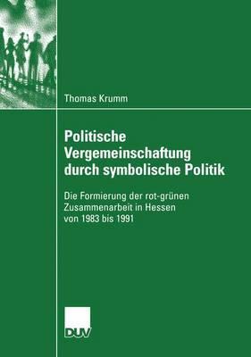 Politische Vergemeinschaftung Durch Symbolische Politik