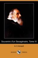 Souvenirs D'Un Sexagenaire, Tome IV (Dodo Press)