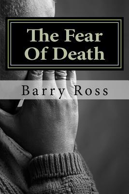 The Fear of Death