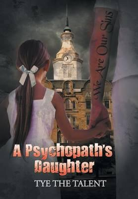 A Psychopath's Daughter