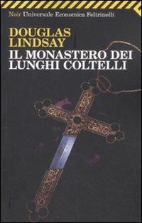 Il monastero dei lunghi coltelli