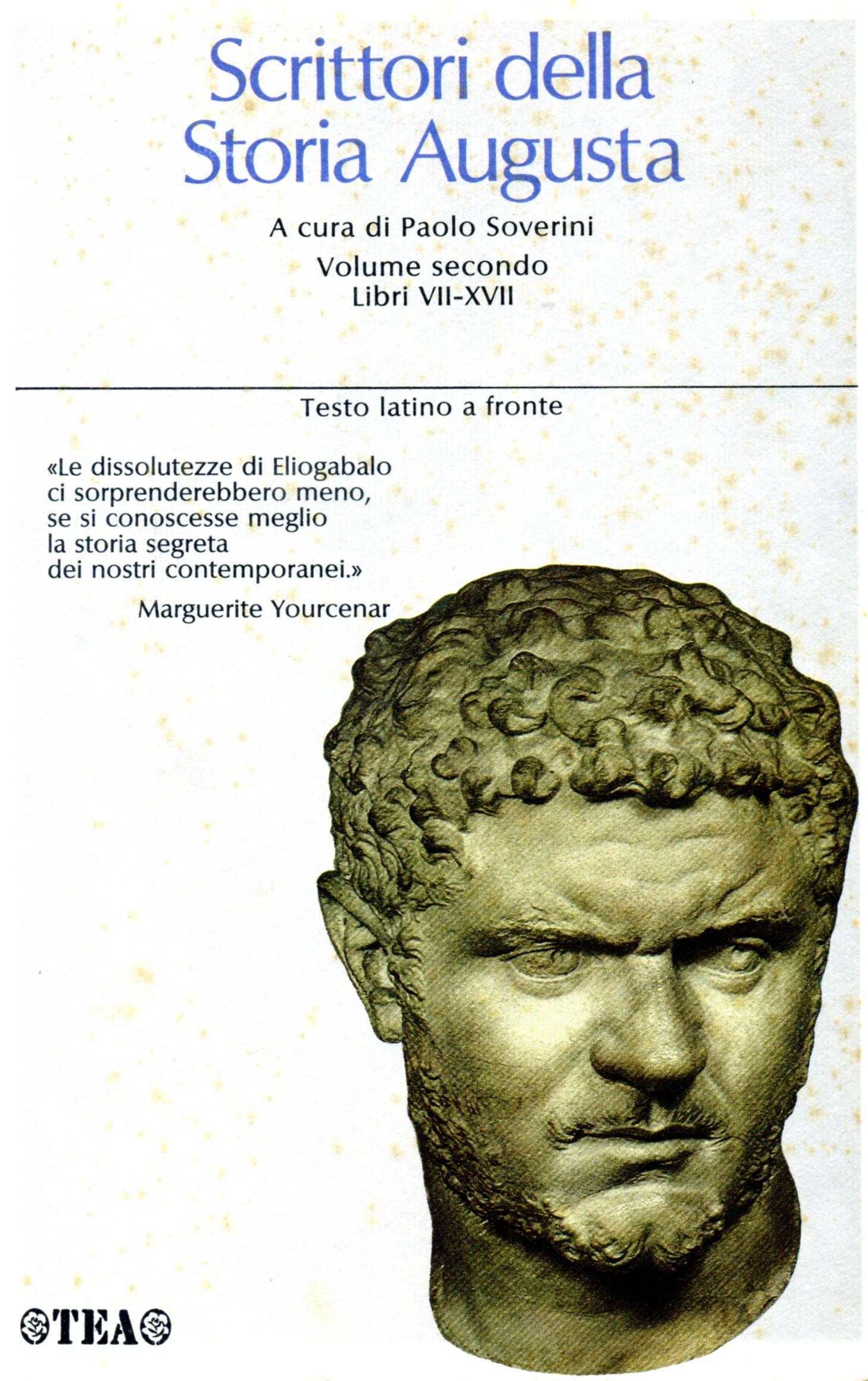 Scrittori della storia augusta / Libri VII-XVII