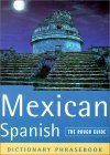 The Rough Guide to Mexican Spanish Dictionary Phrasebook 2