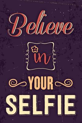 Believe In Your Self...