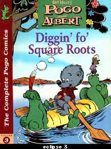 Pogo and Albert - Diggin' Fo' Square Roots