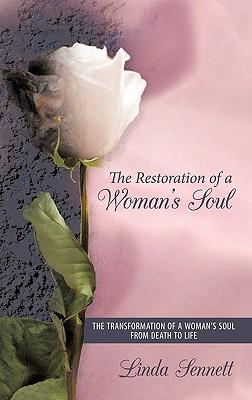 The Restoration of a Woman's Soul