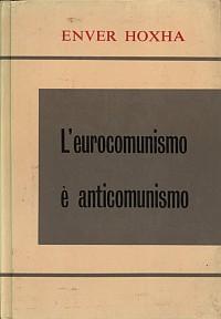 L'eurocomunismo è anticomunismo