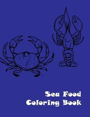 Sea Food Coloring Book