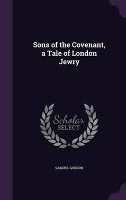 Sons of the Covenant...