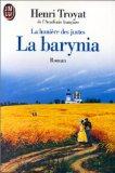 LA LUMIERE DES JUSTES. Tome 2, La Barynia
