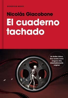 El cuaderno tachado/ The Crossed Out Notebook