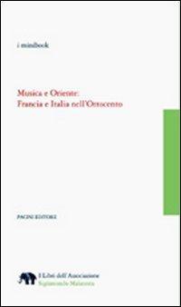 Musica e Oriente. Francia e Italia nell'Ottocento