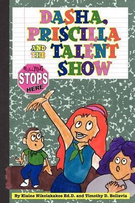 Dasha, Priscilla and the Talent Show