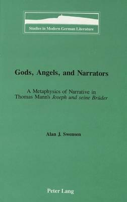 Gods, Angels, and Narrators
