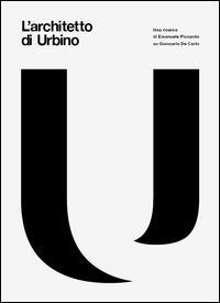 L'architetto di Urbino. Con DVD