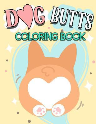 Dog Butt Coloring Bo...