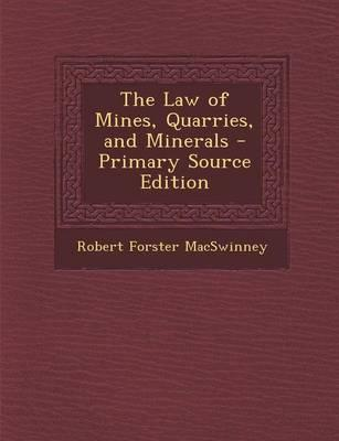 The Law of Mines, Quarries, and Minerals
