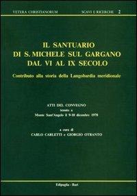 Il santuario di San Michele sul Gargano dal VI al IX secolo