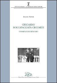 Ceccardo Roccatagliata Ceccardi. Un poeta forse ritrovato
