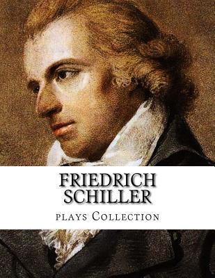 Friedrich Schiller, Plays Collection