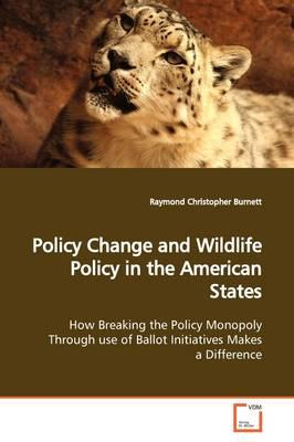 Policy Change and Wildlife Policy in the American States