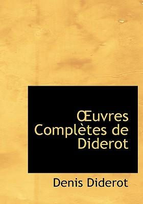 Uvres Compl Tes de Diderot