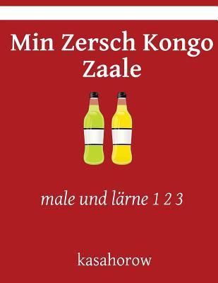 Min Zersch Kongo Zaa...