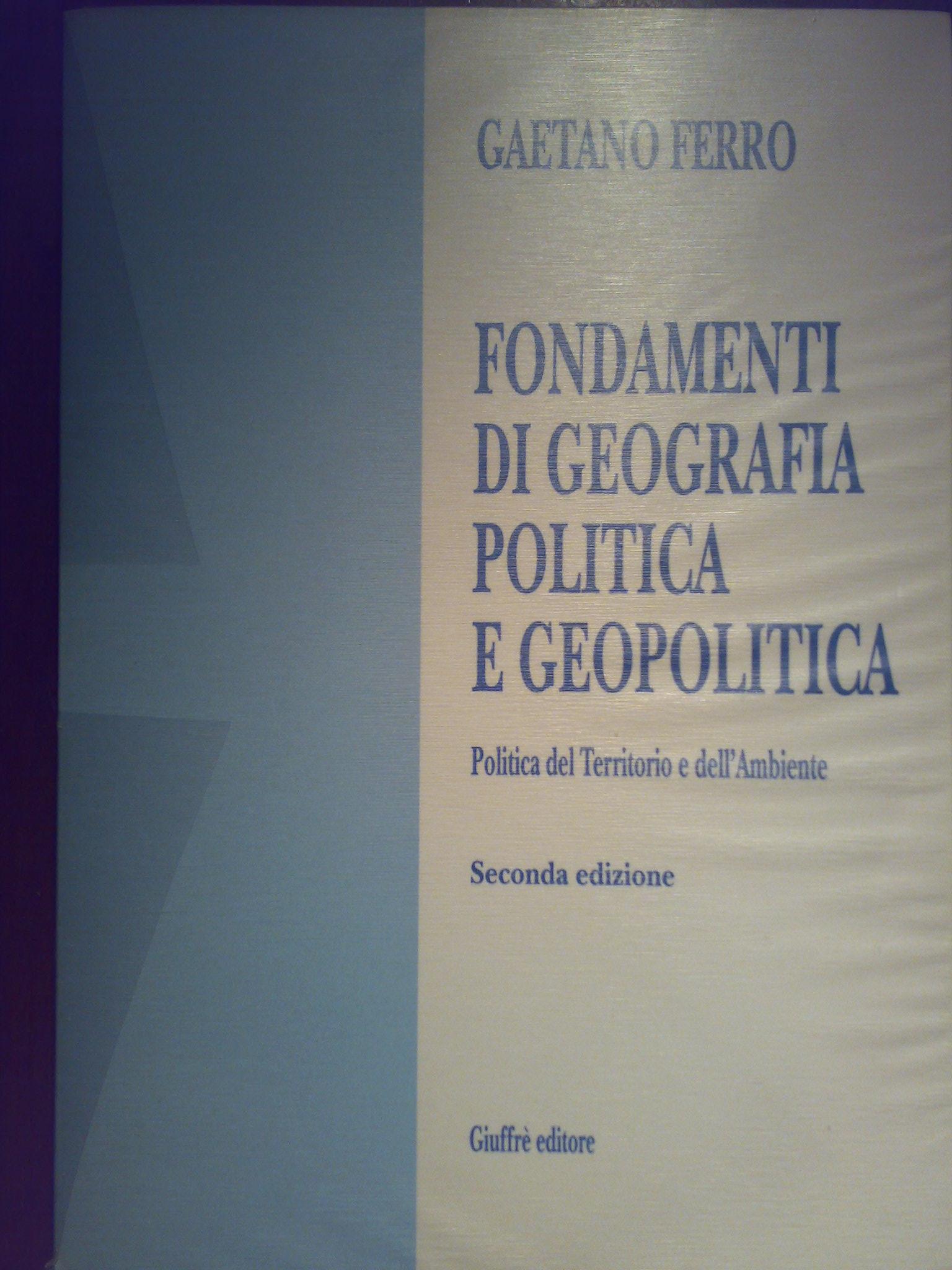 Fondamenti di geografia politica e geopolitica
