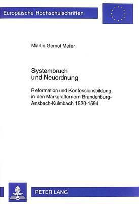 Systembruch und Neuordnung