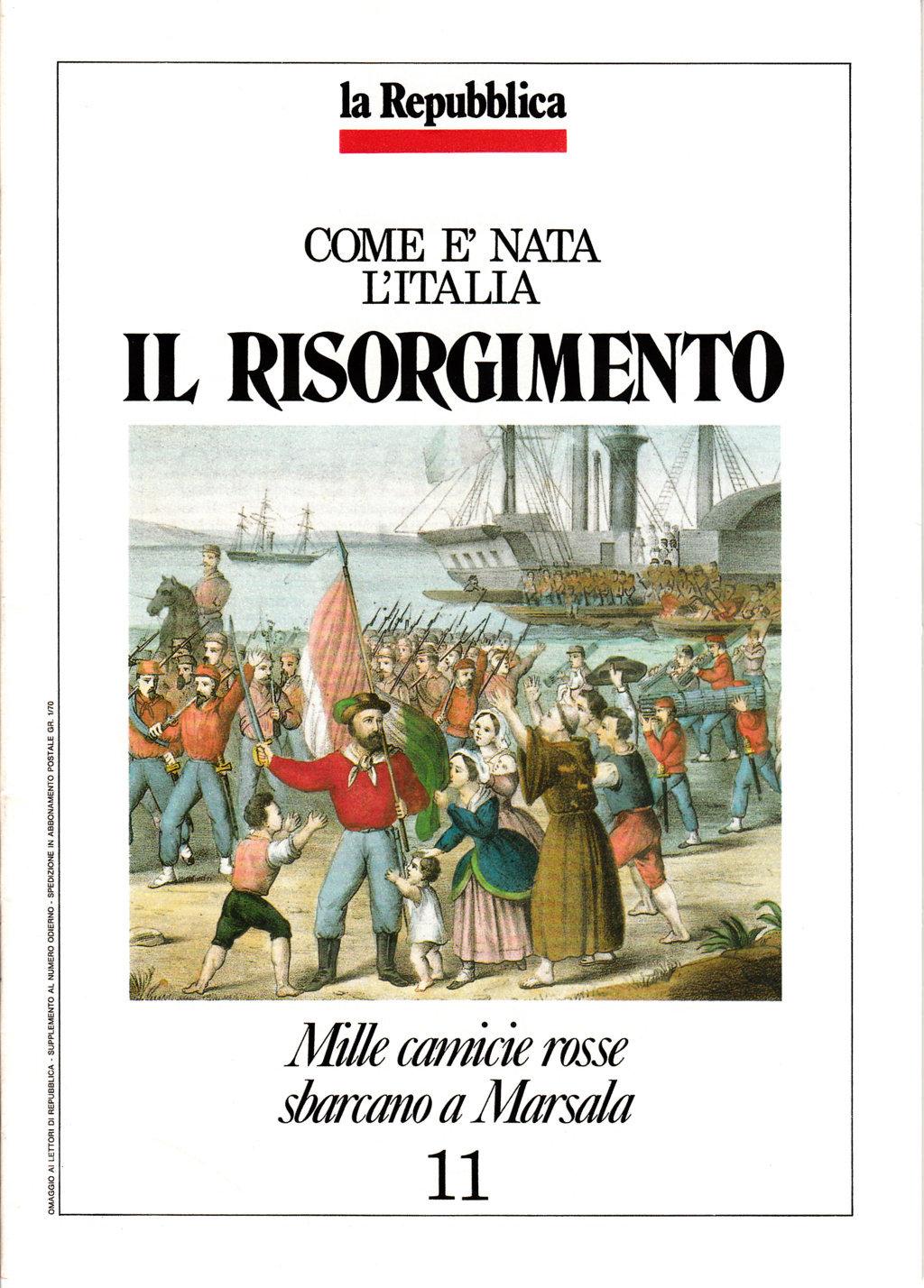 Come è nata l'Italia - Il Risorgimento vol. 11